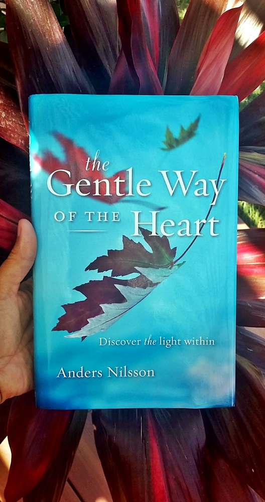 The Gentle Way of the Heart